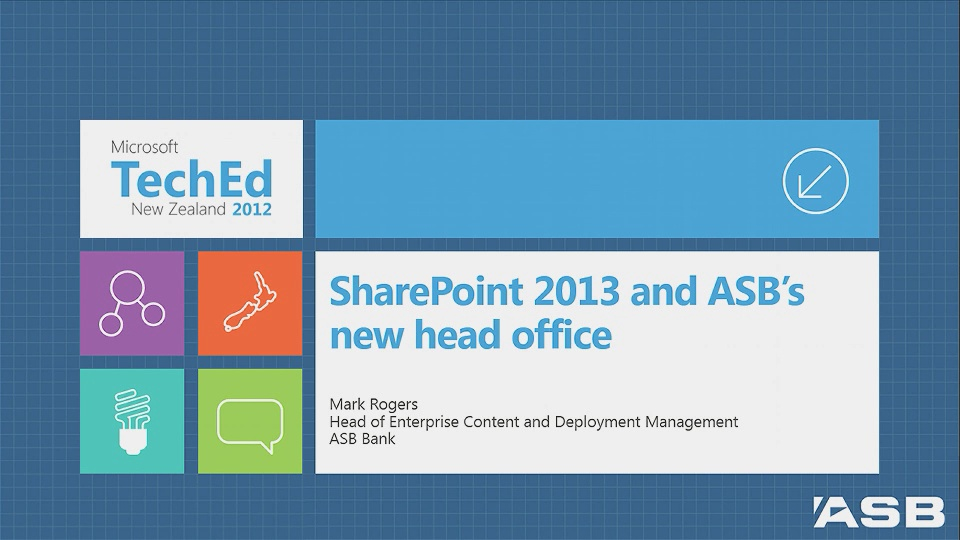 How ASB Bank is Leveraging SharePoint 2013 to Improve Collaboration at their New Head Office