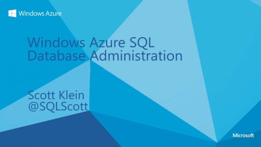 Windows Azure SQL Database Part 2 - Administration