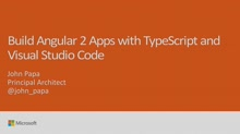 Build Angular 2 apps with TypeScript and Visual Studio Code