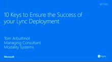 10 Keys to Ensure the Success of your Lync Deployment