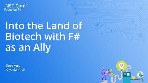 Into the Land of Biotech with F# as an Ally