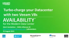 Veeam: Turbo-charge your Datacenter with two Veeam V8s