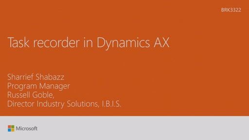Improve solution readiness with the new Task Recording feature in Dynamics AX