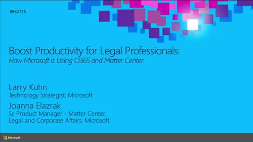 Boost Productivity for Legal Professionals: How Microsoft Is Using Office 365 and Matter Center