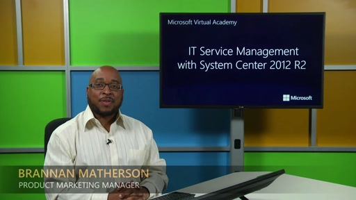 IT Service Management with System Center 2012 R2: (01) IT Service Management Overview