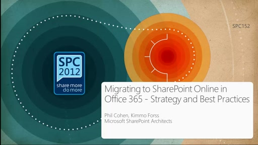 Migrating to SharePoint Online in Office 365 - Strategy and Best Practices