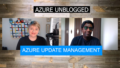 Azure Unblogged - Azure Update Management