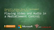 Part 20 - Playing Video and Audio in a MediaElement Control