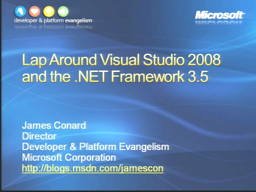 VS2008 Training Kit: Lap around Visual Studio 2008 & .NET Framework 3.5