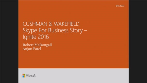 Create worldwide success: how Cushman and Wakefield deployed Skype for Business