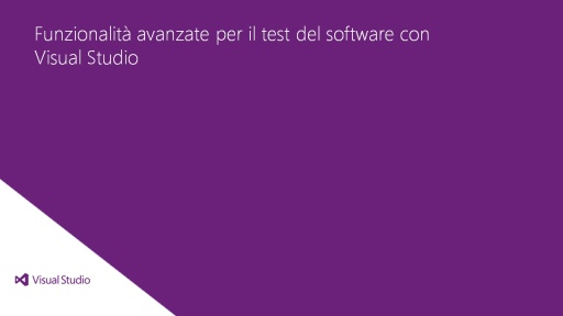 Visual Studio Ultimate 2012: Funzionalità avanzate per il test del software con Visual Studio