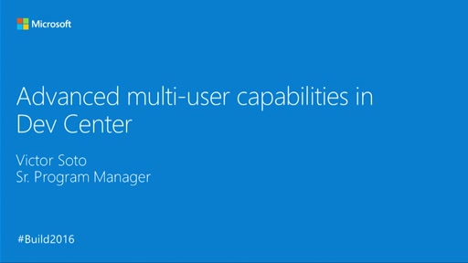 Advanced Multi-User Capabilities in Dev Center