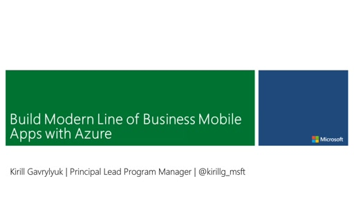 Build Modern Line of Business Mobile Apps with Azure