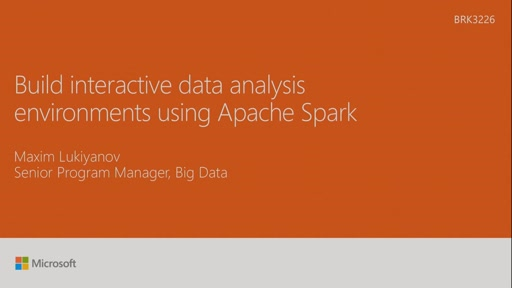 Build interactive data analysis environments using Apache Spark