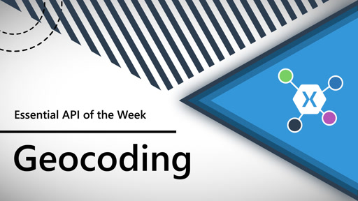Geocoding (Xamarin.Essentials API of the Week)
