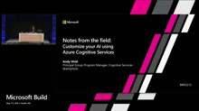 Notes from the field on customizing your AI using Cognitive Services