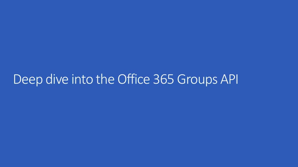 Deep dive into the Office 365 Groups API