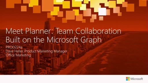 Meet Planner: Team Collaboration Built on the Microsoft Graph