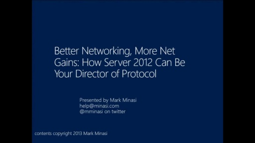 Better Networking, More Net Gains: How Windows Server 2012 Can Be Your Director of Protocol(s)