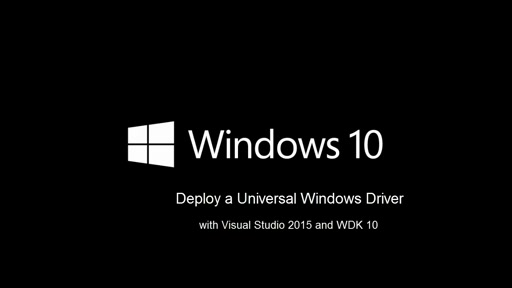 Deploying a Universal Windows Driver