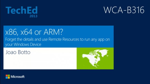 x86, x64 or ARM? Forget the Details and Use Remote Resources to Run Any App on Your Windows Device