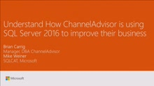 Understand how ChannelAdvisor is using SQL Server 2016 to improve their business
