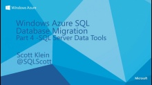 Advanced Windows Azure SQL Database Migration Part 4 - SQL Server Data Tools