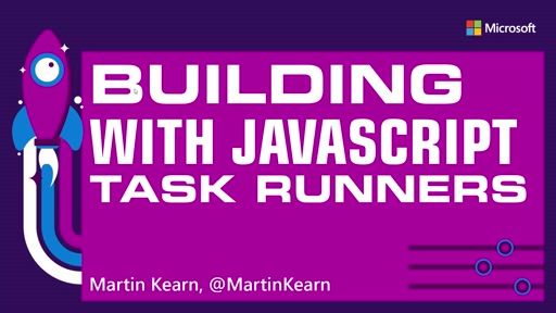 Building with JavaScript Task Runners