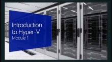 Introduction to Hyper-V