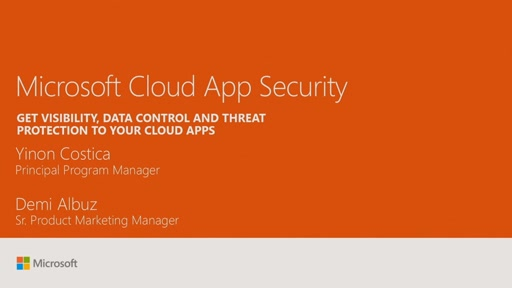 Get visibility, data control and threat protection with Microsoft Cloud App Security