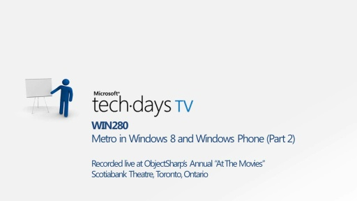 WIN280 - Metro in Windows 8 and Windows Phone (Part 2)