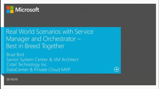 Best in Breed Together: Real World Scenarios with Service Manager and Orchestrator