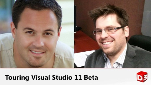 Joel Semeniuk and David Wesst on Touring Visual Studio 11 Beta
