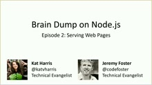 Brain Dump 02 - Serving Web Pages