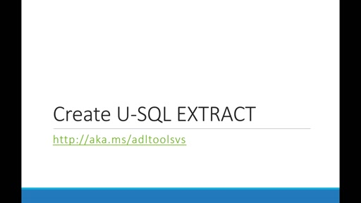 Building U-SQL EXTRACT statements using Data Lake Tools for Visual Studio