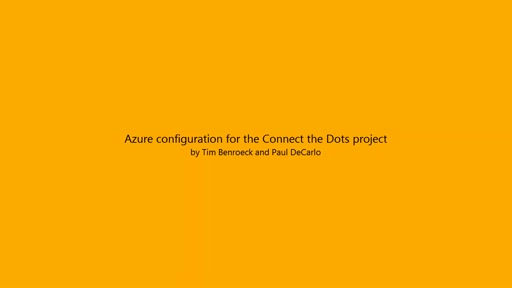 Azure configuration for the Connect the Dots project