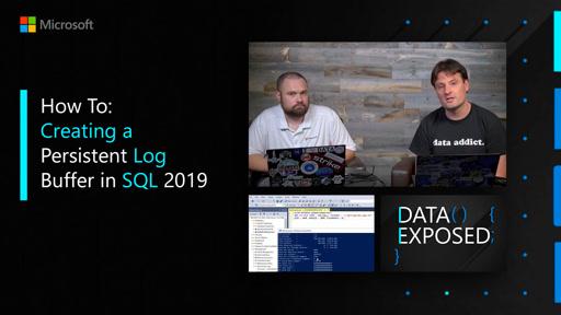 How To: Creating a Persistent Log Buffer in SQL 2019