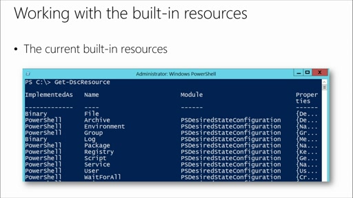 Getting Started with PowerShell Desired State Configuration (DSC): (05) Resource Roundup