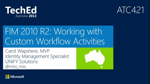 FIM2010 R2: Custom Workflow Activities