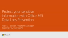 Protect your sensitive information with Office 365 Data Loss Prevention