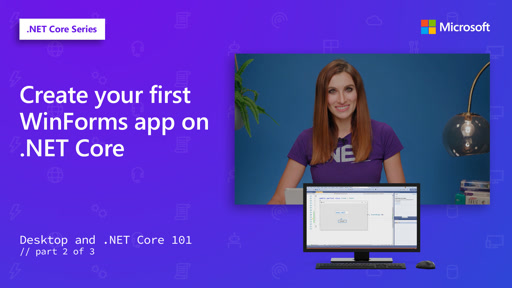 Create your first WinForms app on .NET Core [2 of 3]