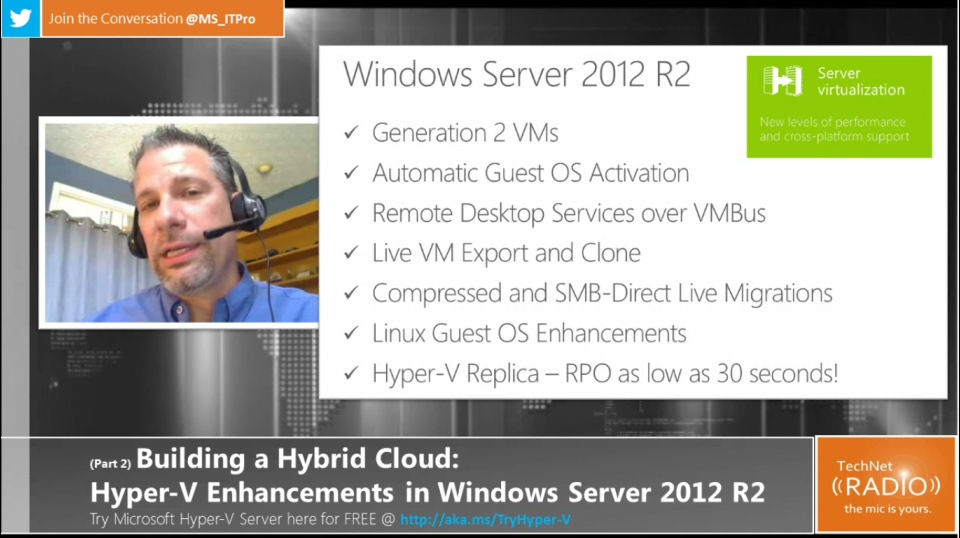 TechNet Radio: (Part 2) Building Your Hybrid Cloud - Hyper-V Enhancements in Windows Server 2012 R2