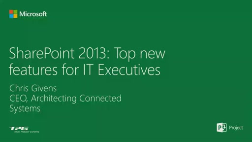 Top SharePoint 2013 features for IT Executives