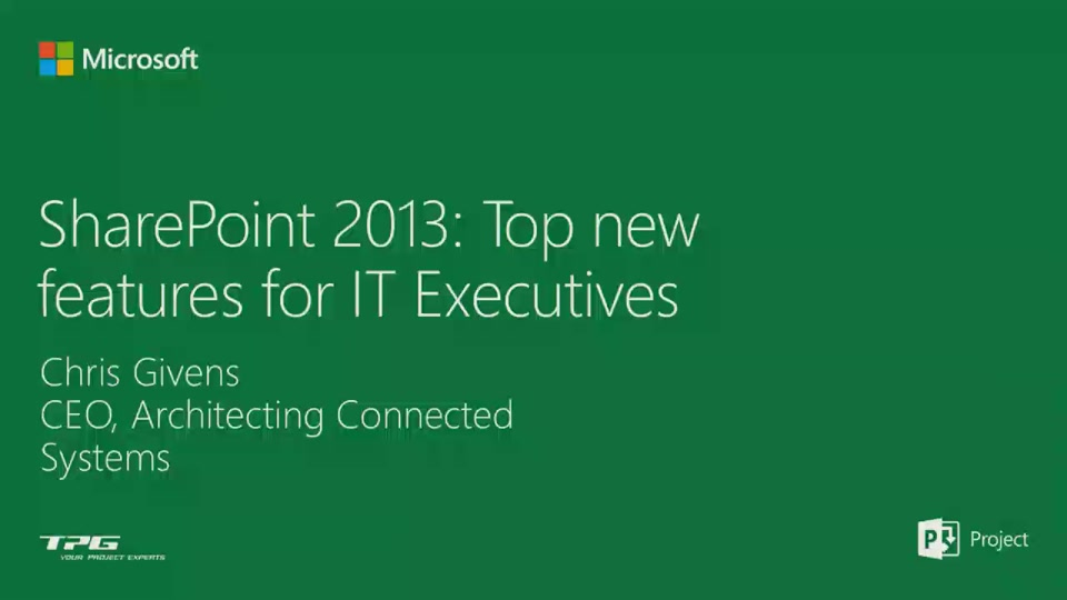 Top SharePoint 2013 features for IT Executives | Project ...