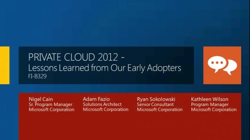 Private Cloud 2012: Lessons Learned from Our Early Adopters