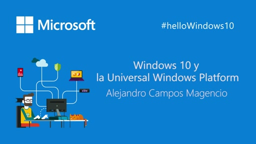 Windows 10 y la Universal Windows Platform