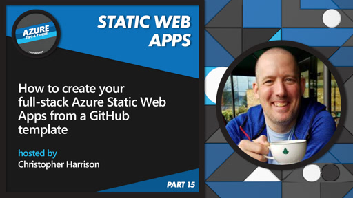 How to create your full-stack Azure Static Web Apps from a GitHub template [15 of 16] | Azure Tips and Tricks: Static Web Apps