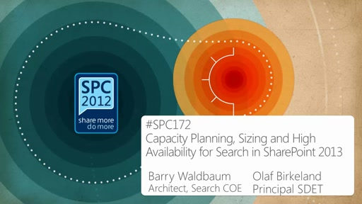 Overview of Capacity Planning, Sizing and High Availability for Search in SharePoint 2013