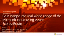 Gain insight into real-world usage of the Microsoft cloud using Azure ExpressRoute