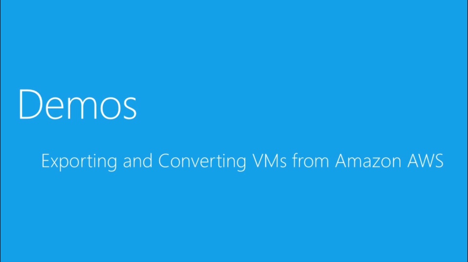 (Module 3) Exporting and Converting VMs from Amazon AWS
